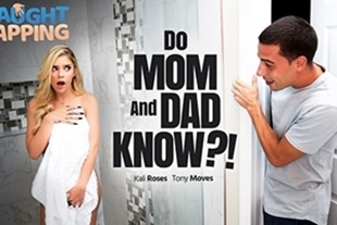 CaughtFapping · Kali Roses Do Mom And Dad Know?